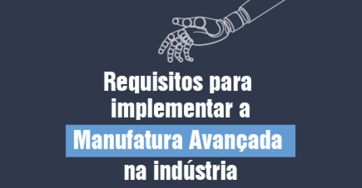 Guia: Implantação da Manufatura Avançada